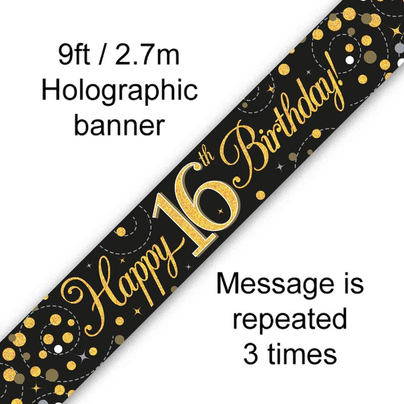 16th Sparkling Fizz Birthday Black & Gold Holographic Banner (9ft)