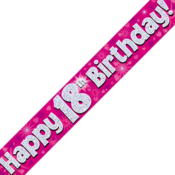 18th Happy Birthday Banner Pink Holographic (9 Ft
