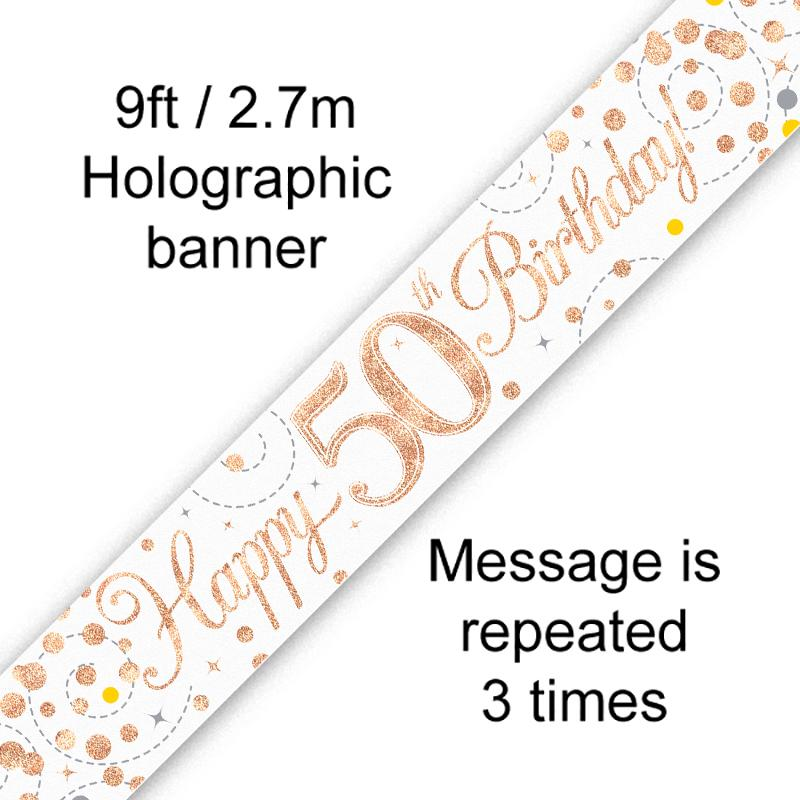 50th Sparkling Fizz Birthday White & Rose Gold Holographic Banner (9ft)