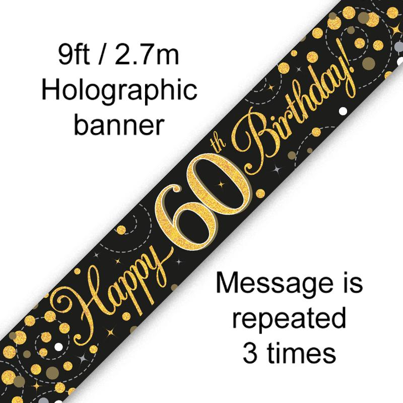 60th Sparkling Fizz Birthday Black & Gold Holographic Banner (9ft)