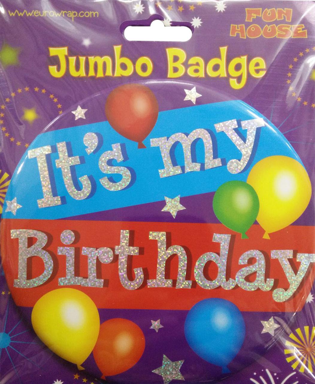 Its My Birthday Giant Holo Badge