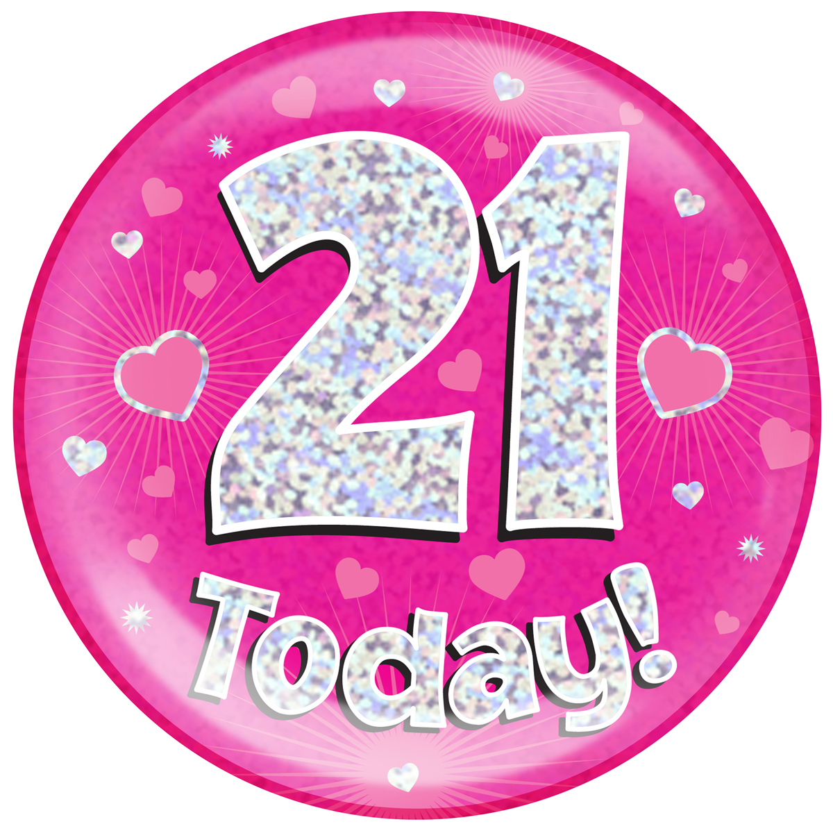 Uk 21: Jumbo Badge 21 Today Pink Holographic Dot (6 Inches