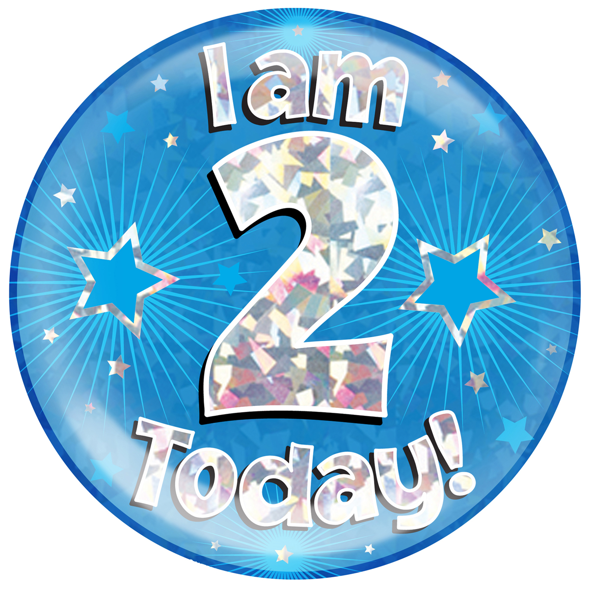Jumbo Badge I am 2 Today Blue Holographic Cracked Ice (6 inches)