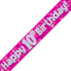 10th Happy Birthday Banner Pink Holographic (9 ft)