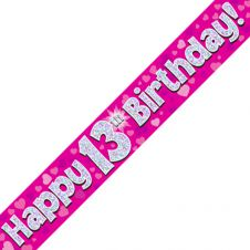 13th Happy Birthday Banner Pink Holographic (9 ft)
