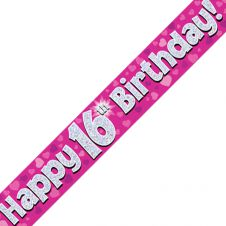 16th Happy Birthday Banner Pink Holographic (9 ft)