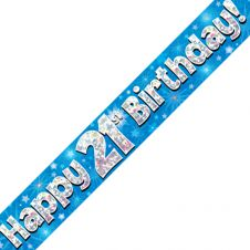 21st Happy Birthday Banner Blue Holographic (9 ft)