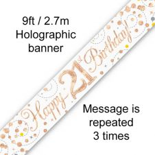 21th Sparkling Fizz Birthday White & Rose Gold Holographic Banner (9ft)
