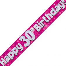 30th Happy Birthday Banner Pink Holographic (9 ft)