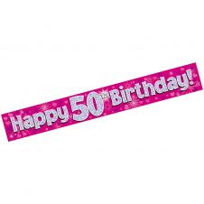 50th Happy Birthday Banner Pink Holographic (9 ft)
