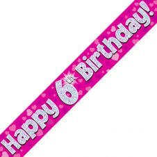 6th Happy Birthday Banner Pink Holographic (9 ft)