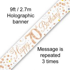 70th Sparkling Fizz Birthday White & Rose Gold Holographic Banner (9ft)
