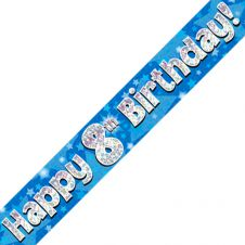 8th Happy Birthday Banner Blue Holographic (9 ft)