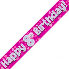 8th Happy Birthday Banner Pink Holographic (9 ft)