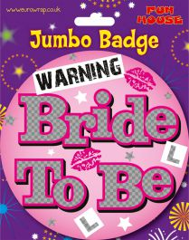 Bride To Be Giant Badge (Pack of 6)