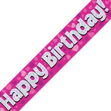 Happy Birthday Banner Pink Holographic (9 ft)