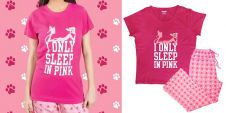 I Only Sleep In Pink Sleep Wears
