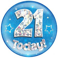 Jumbo Badge 21 Today Blue Holographic Cracked Ice (6 inches)