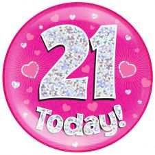 Jumbo Badge 21 Today Pink Holographic Dot (6 inches)