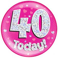 Jumbo Badge 40 Today Pink Holographic Dot (6 inches)