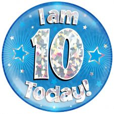 Jumbo Badge I am 10 Today Blue Holographic Cracked Ice (6 inches)