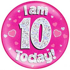Jumbo Badge i am 10 Today Pink Holographic Dot (6 inches)
