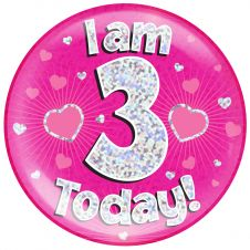 Jumbo Badge i am 3 Today Pink Holographic Dot (6 inches)