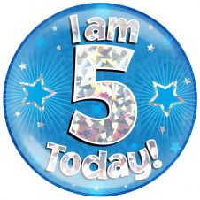 Jumbo Badge I am 5 Today Blue Holographic Cracked Ice (6 inches)