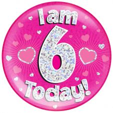 Jumbo Badge i am 6 Today Pink Holographic Dot (6 inches)