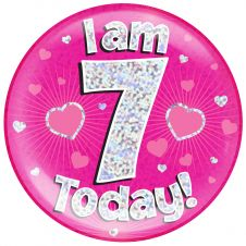 Jumbo Badge i am 7 Today Pink Holographic Dot (6 inches)