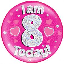 Jumbo Badge i am 8 Today Pink Holographic Dot (6 inches)