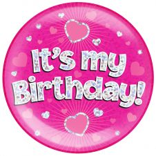 Jumbo Badge its my Birthday Pink Holographic Dot (6 inches)