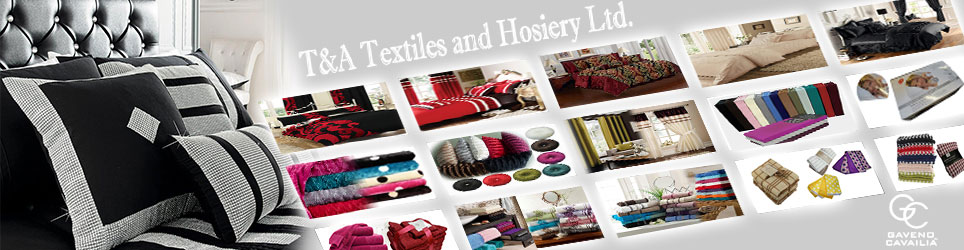 T & A Textiles and Hosiery Ltd